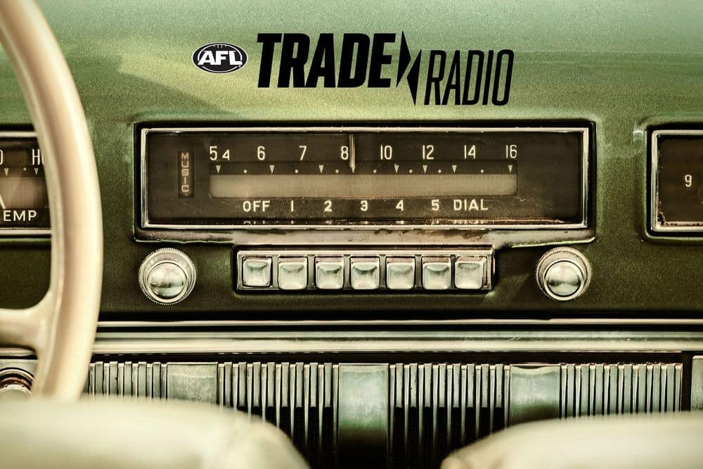AFL Trade Radio is back for 2020. Turn it on